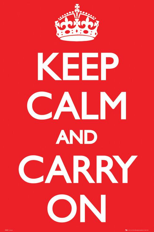 Plagát Keep Calm And Carry On