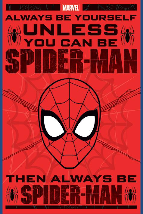 Plagát  Spider-Man - Always Be Yourself