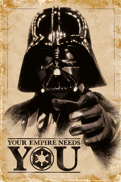 Plagát STAR WARS - empire needs you