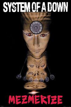 Plagát System of a Down - Mezmerize