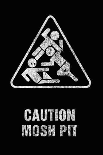 Art worx - caution mosh pit Plakat