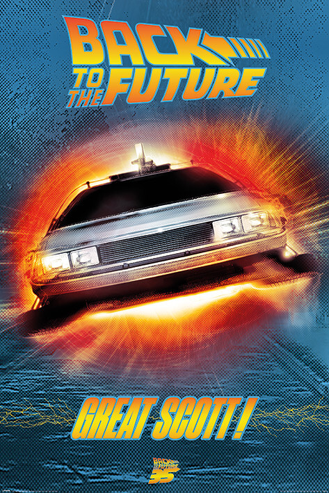 Back To The Future - Great Scott Plakat