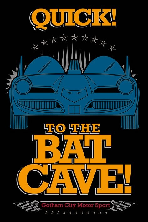 Batman - To The Bat Cave  Plakat