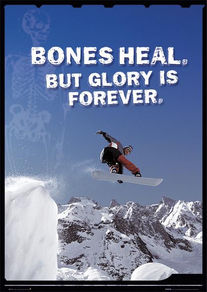 Bones heal - snowboarder Plakat
