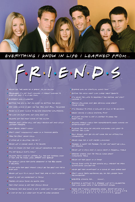 Friends - Everything I Know Plakat