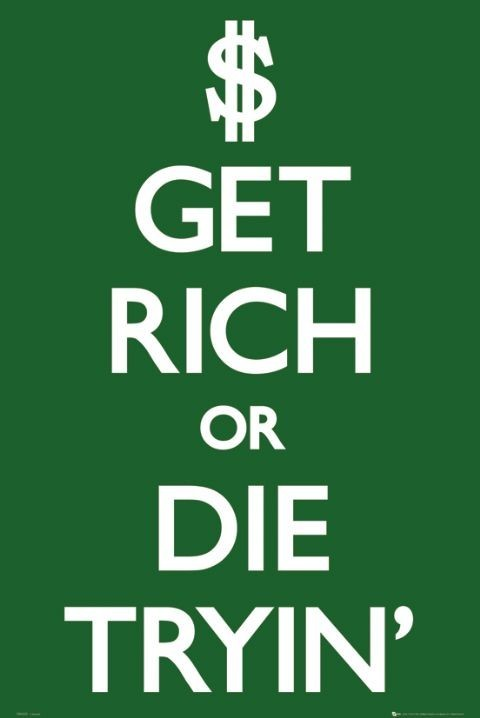 Get rich Plakat