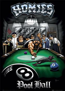 Homies - pool hall Plakat