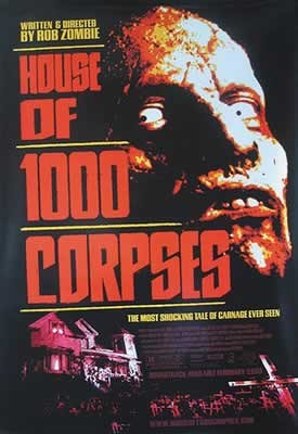 HOUSE OF 1000 CORPSES Plakat