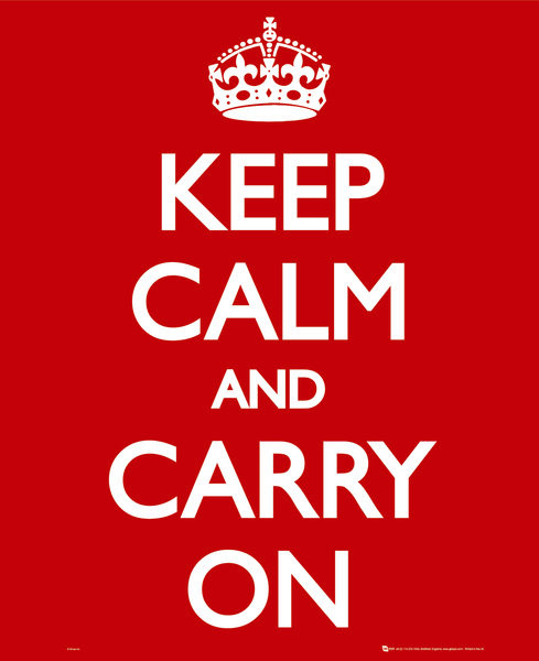 Keep calm & carry on Plakat