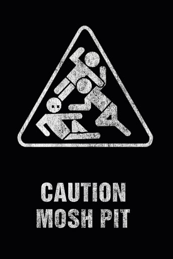 Art worx - caution mosh pit Poster