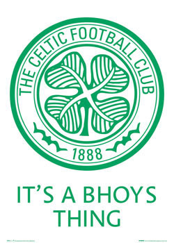 Celtic - bhoys thing badge Plakat