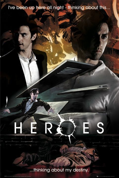 HEROES - destiny peter Poster