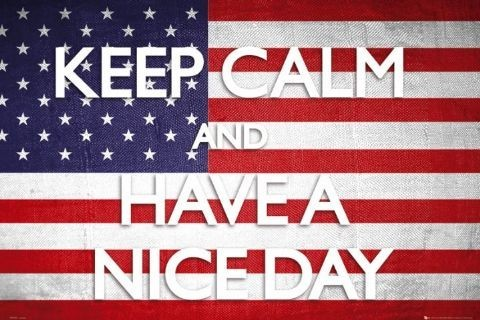 Keep calm - have a nice day Plakat