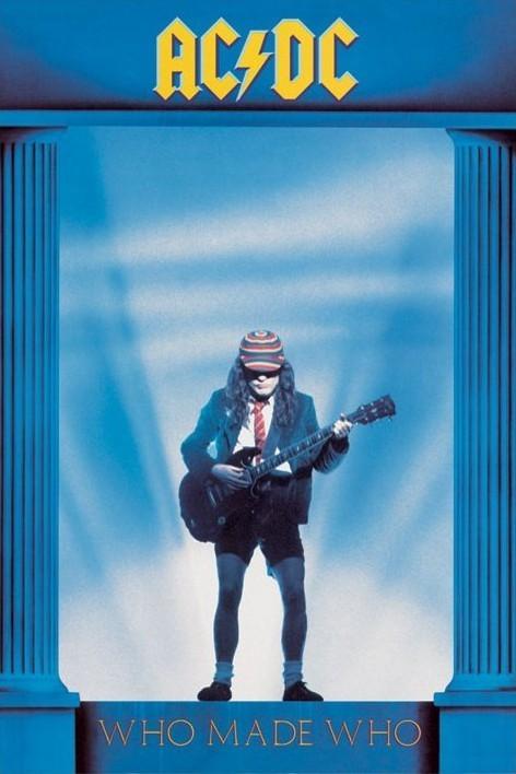 AC/DC - who made who plakát