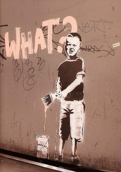 Banksy street art - what? graffiti plakát