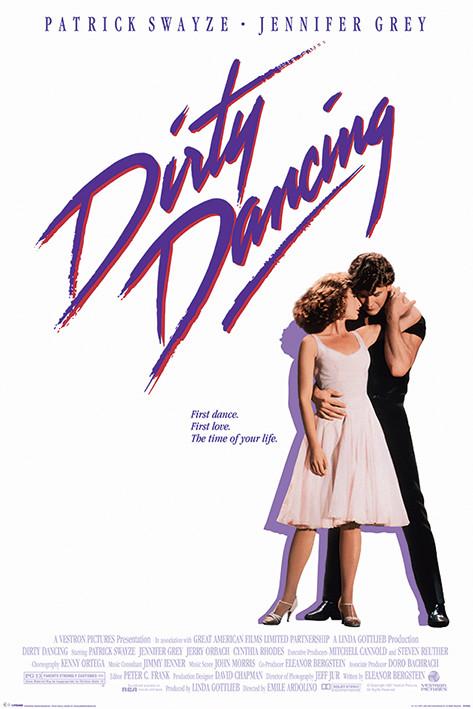 Dirty Dancing: Piszkos tánc - The Time of My Life Plakátok ...