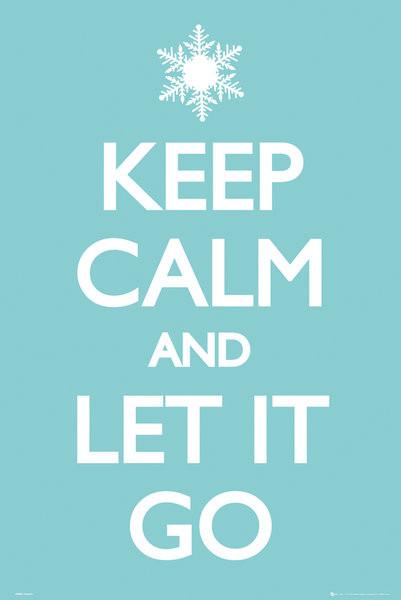 Keep Calm and Let it Go Plakát