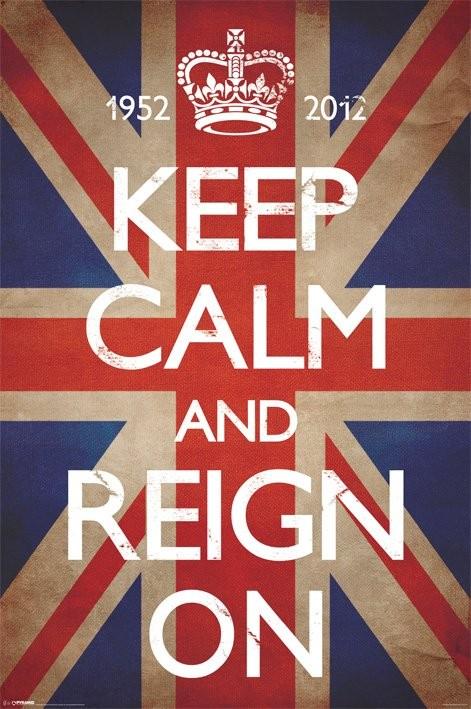 Keep calm and reign on Plakát