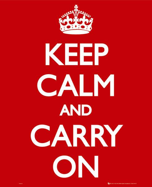 Keep calm & carry on Plakát