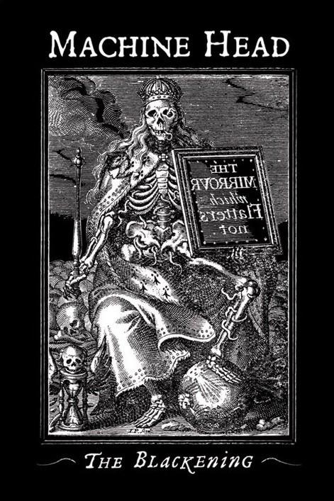 Machine Head - the blackening Plakát