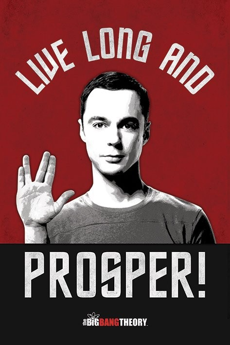THE BIG BANG THEORY - live long and prosper plakát
