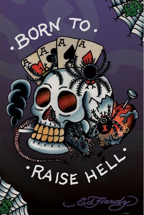 Plakat Ed Hardy - born to raise hell