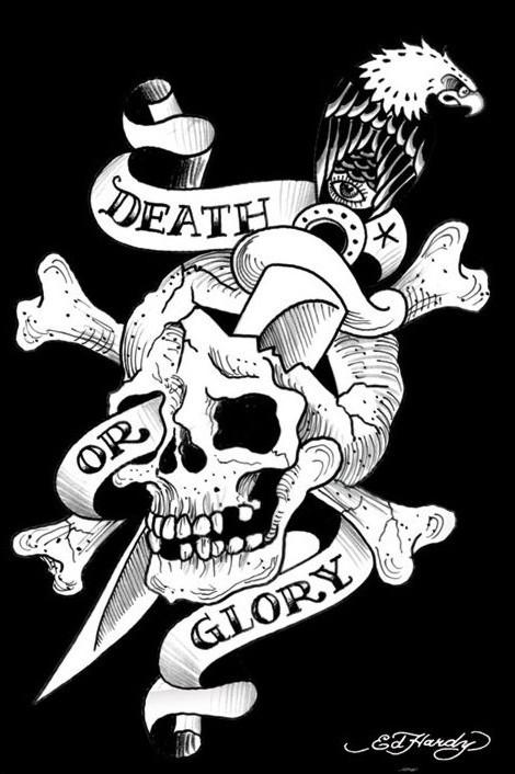 Plakát Ed Hardy - death or glory