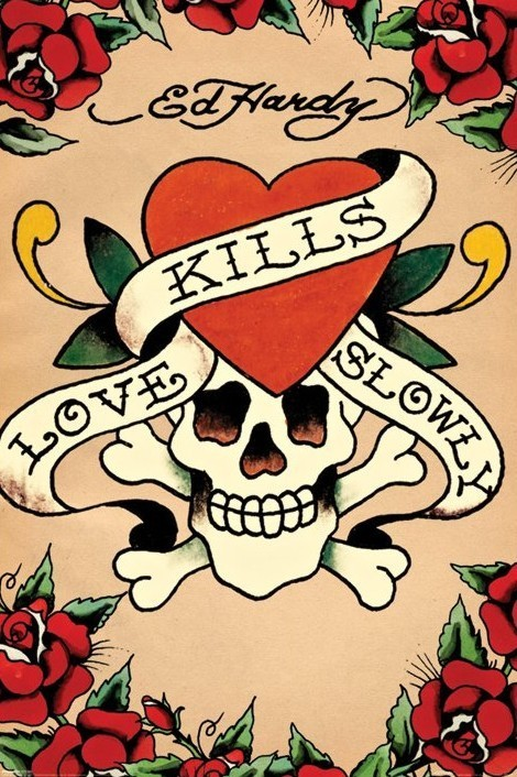 Plakát Ed Hardy - love kills slowly