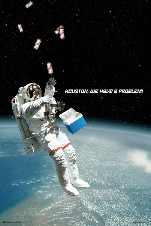 Plakat Houston, We Have A Problem!