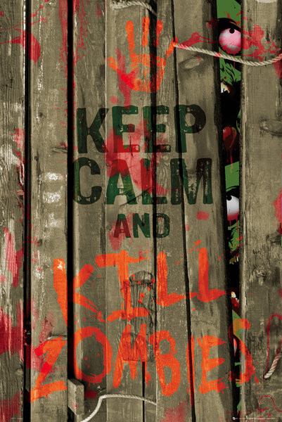 Plakat Keep calm & kill zombies