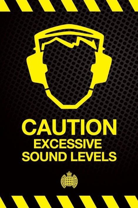 Plakat Ministry of sound - vorsicht übermäßigen …