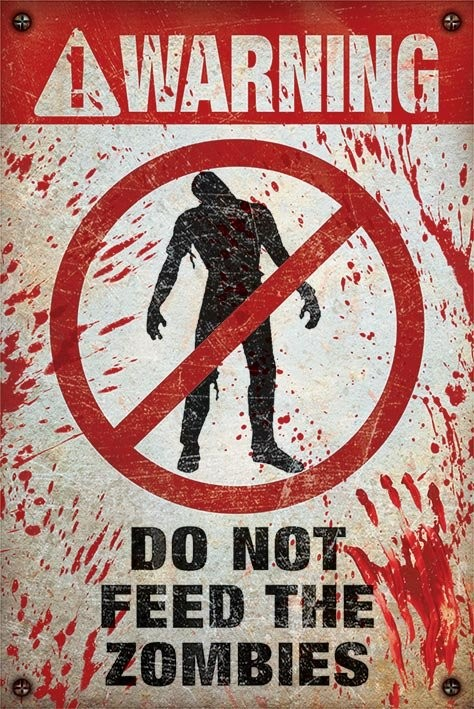 Plakat Warning - do not feed the zombies