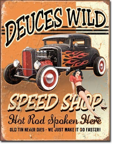 Plaque en métal DEUCES WILD SPEED SHOP