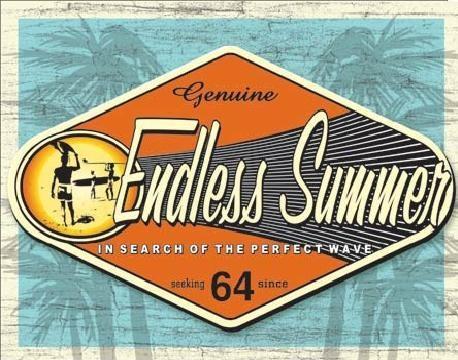 ENDLESS SUMMER - genuine Plåtskyltar
