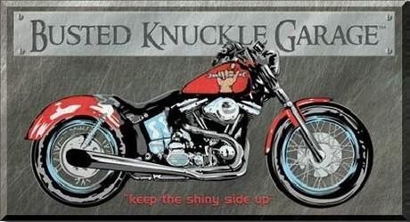 Plechová cedule  BUSTED KNUCKLE GARAGE BIKE - keep the shiny side up