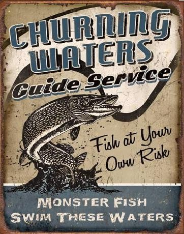CHURNING WATERS - Guide Service - plechová cedule