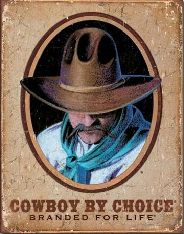 Plechová cedule COWBOY BY CHOICE - Branded For Life