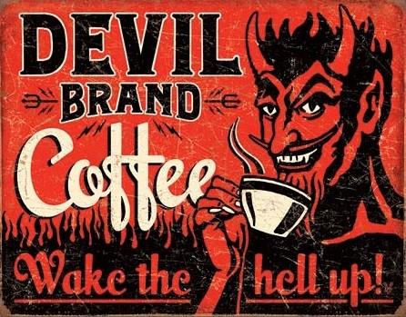 Plechová cedule Devil Brand Coffee