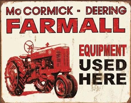 FARMALL - equip used here -  plechová cedule