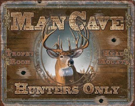 Plechová cedule MAN CAVE - Hunters Only