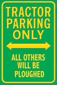 Plechová cedule TRACTOR PARKING ONLY - zelená/žlutá