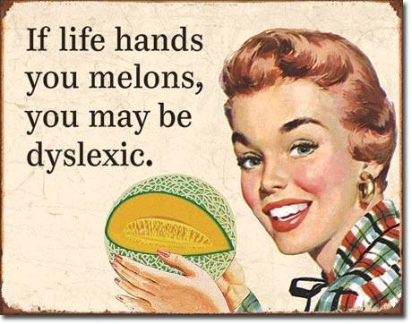 Plechová cedule Dyslexic Melons