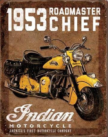 Plechová cedule INDIAN MOTORCYCLES - 1953 Roadmaster Chief