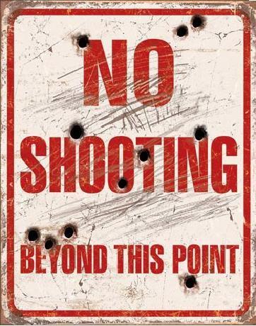 Plechová cedule NO SHOOTING