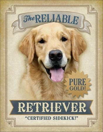 Plechová cedule Reliable Retriever