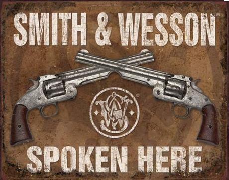 Plechová ceduľa S&W - SMITH & WESSON - Spoken Here