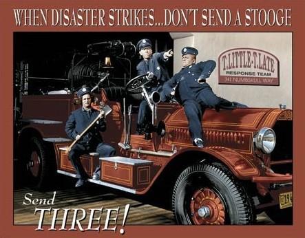 Plechová ceduľa Stooges Fire Dept.