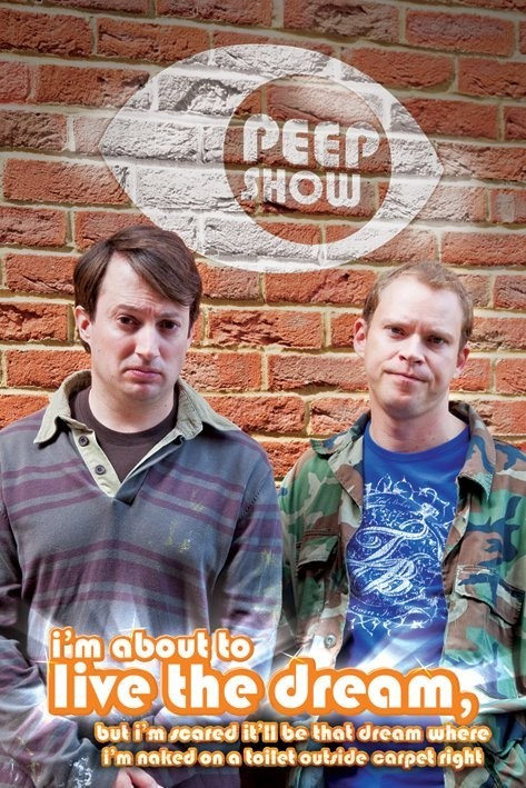 Poster PEEP SHOW - live the dream