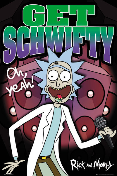 Póster  Rick and Morty - Schwifty