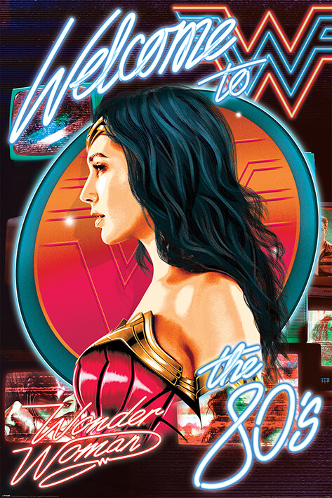 Póster Wonder Woman 1984 - Welcome To The 80s